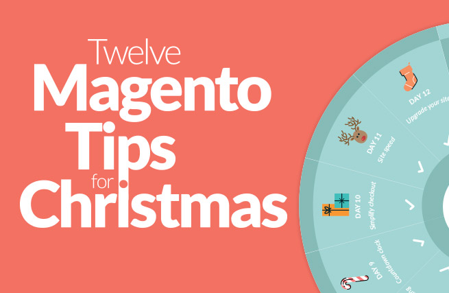 12 Magento tips for Christmas